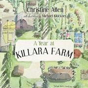 A Year at Killara Farm