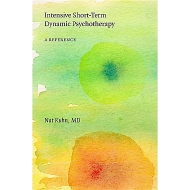 Intensive Short-Term Dynamic Psychotherapy: A Reference