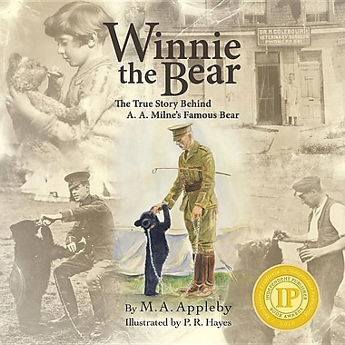 Winnie the Bear: The True Story Behind A. A. Milne's Famous Bear