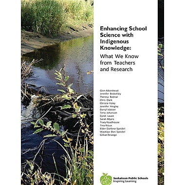 Enhancing School Science with Indigenous Knowledge: What We Know from Teachers and Research