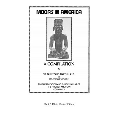 Moors in America: A Compilation: Student Edition