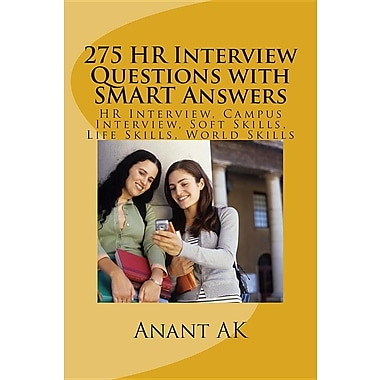 275 HR Interview Questions with Smart Answers: HR Interview, Campus Interview, Soft Skills, Life Skills, World Skills