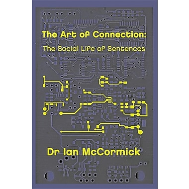 The Art of Connection: The Secret Life of Sentences