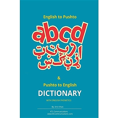 English to Pashto & Pashto to English Dictionary with English Phonetics: A Concise Dictionary with English Phonetics