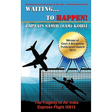 Waiting...to Happen!: The Tragedy of Air India Express Flight Ix812