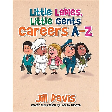 Little Ladies, Little Gents: Careers A-Z