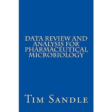 Data Review and Analysis for Pharmaceutical Microbiology