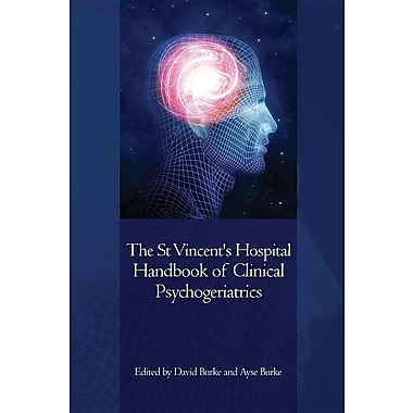 The St Vincent's Hospital Handbook of Clinical Psychogeriatrics
