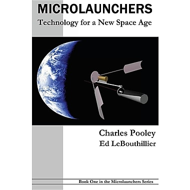 Microlaunchers: Technology for a New Space Age