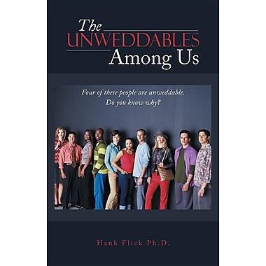 The Unweddables Among Us