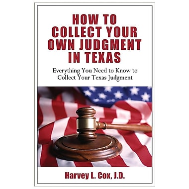 How to Collect Your Own Judgment in Texas