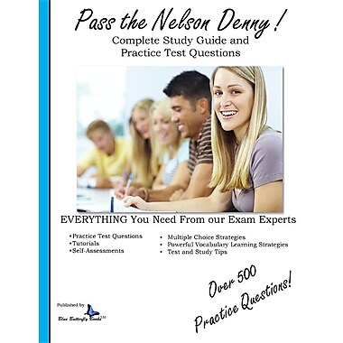 Pass the Nelson Denny: Complete Study Guide and Practice Test Questions