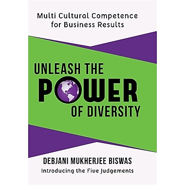 Unleash the Power of Diversity: Multi Cultural Competence for Business Results