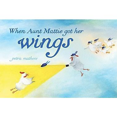 When Aunt Mattie Got Her Wings