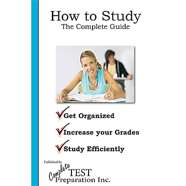 How to Study: The Complete Guide