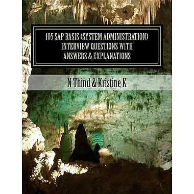 105 SAP Basis (System Administration) Interview Questions with Answers & Explanations