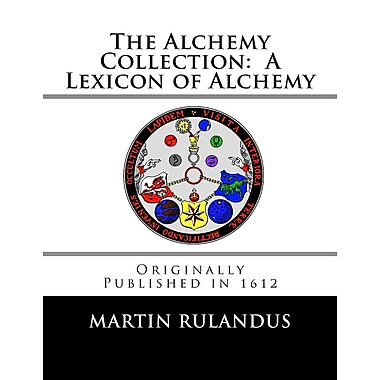 The Alchemy Collection: A Lexicon of Alchemy