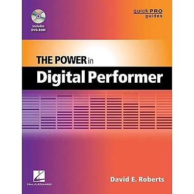The Power in Digital Performer [With DVD ROM]