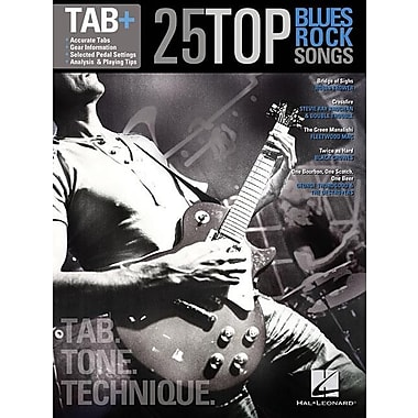 25 Top Blues/Rock Songs - Tab. Tone. Technique.: Tab+