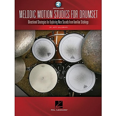 Melodic Motion Studies for Drumset: Directional Strategies for Exploring New Sounds from Familiar Stickings