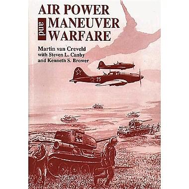 Air Power and Maneuver Warfare