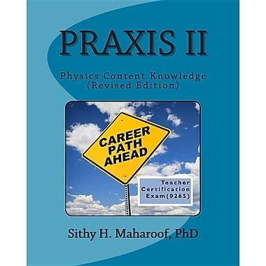 Praxis II Physics Content Knowledge (0265): Teacher Certification Practice Exam