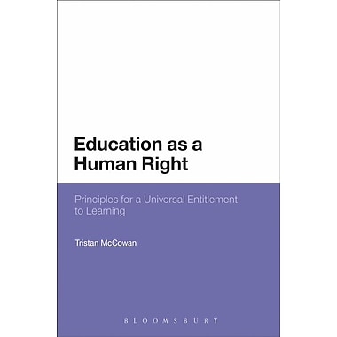 Education as a Human Right: Principles for a Universal Entitlement to Learning