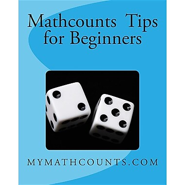 Mathcounts Tips for Beginners
