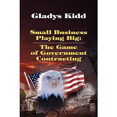 Small Business Playing Big: The Game of Government Contracting