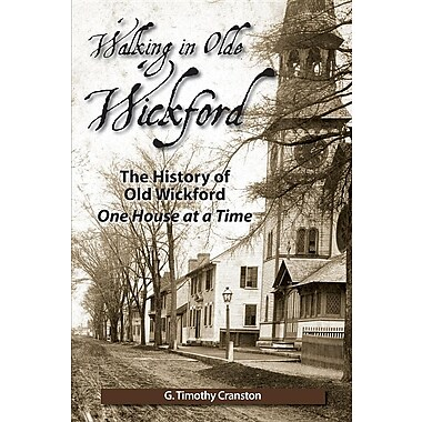 Walking in Olde Wickford - The History of Old Wickford One House at a Time