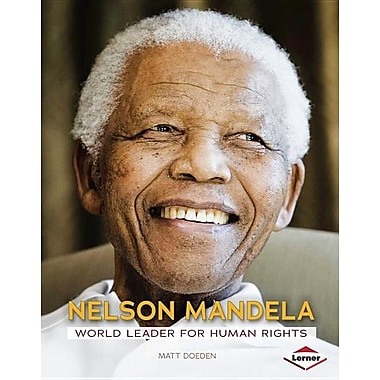Nelson Mandela: World Leader for Human Rights