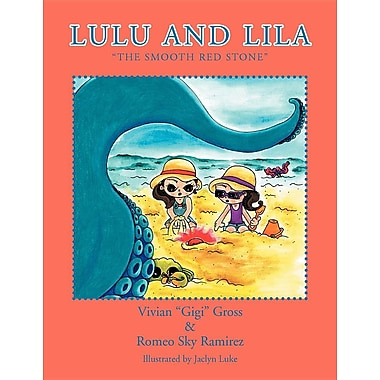 Lulu and Lila: The Smooth Red Stone