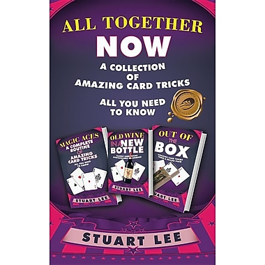 All Together Now: A Collection of Amazing Card Tricks