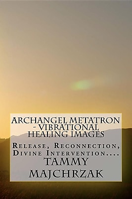 Archangel Metatron - Vibrational Healing Images: Release, Reconnection, Divine Intervention.... 1332065