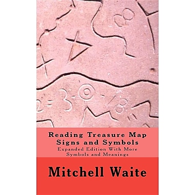 Reading Treasure Map Signs and Symbols: Expanded Edition with More Symbols and Meanings