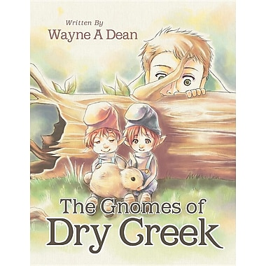 The Gnomes of Dry Creek