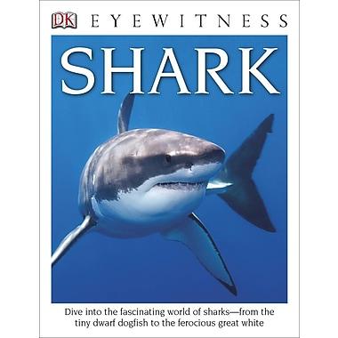 DK Eyewitness Books: Shark