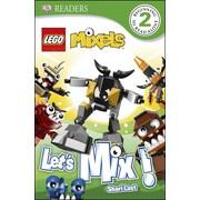DK Readers L2: Lego Mixels: Let's Mix!
