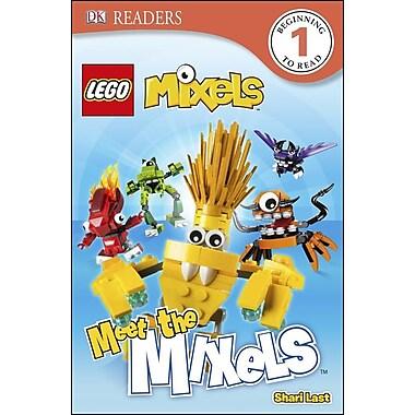 DK Readers L1: Lego Mixels: Meet the Mixels