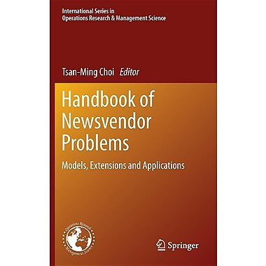 Handbook of Newsvendor Problems: Models, Extensions and Applications