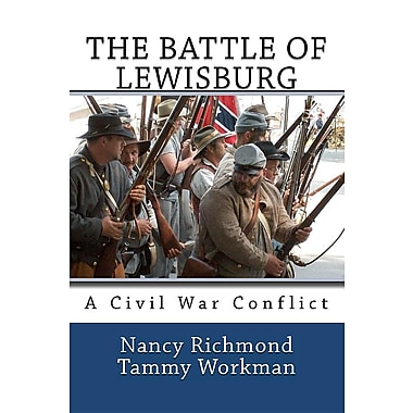 The Battle of Lewisburg: A Civil War Conflict