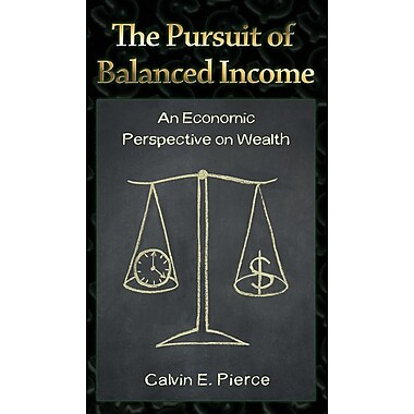 The Pursuit of Balanced Income: An Economic Perspective on Wealth