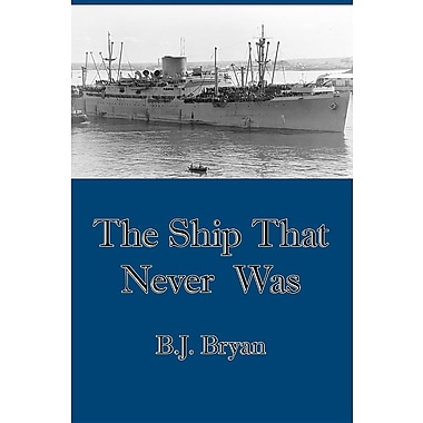 The Ship That Never Was