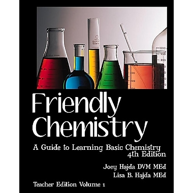 Friendly Chemistry - Teacher Edition Volume 1: A Guide to Learning Basic Chemistry