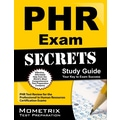 Phr Exam Secrets Study Guide: Phr Test Review for the Professional in Human Resources Certification Exams