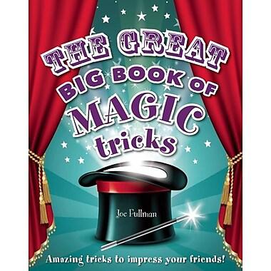 The Great Big Book of Magic Tricks