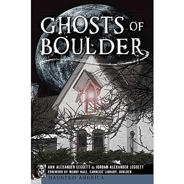 Ghosts of Boulder