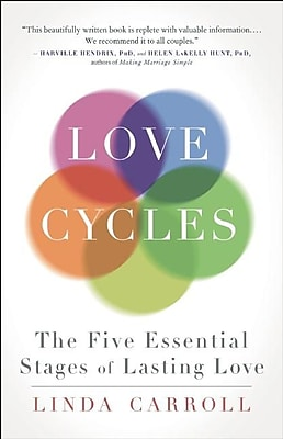 Love Cycles: The Five Essential Stages of Lasting Love 1332465