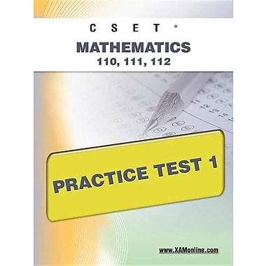 Cset Mathematics 110, 111, 112 Practice Test 1