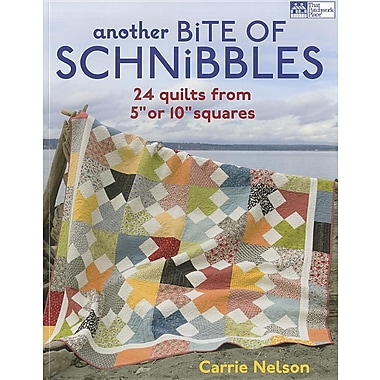 Another Bite of Schnibbles: 24 Quilts from 5